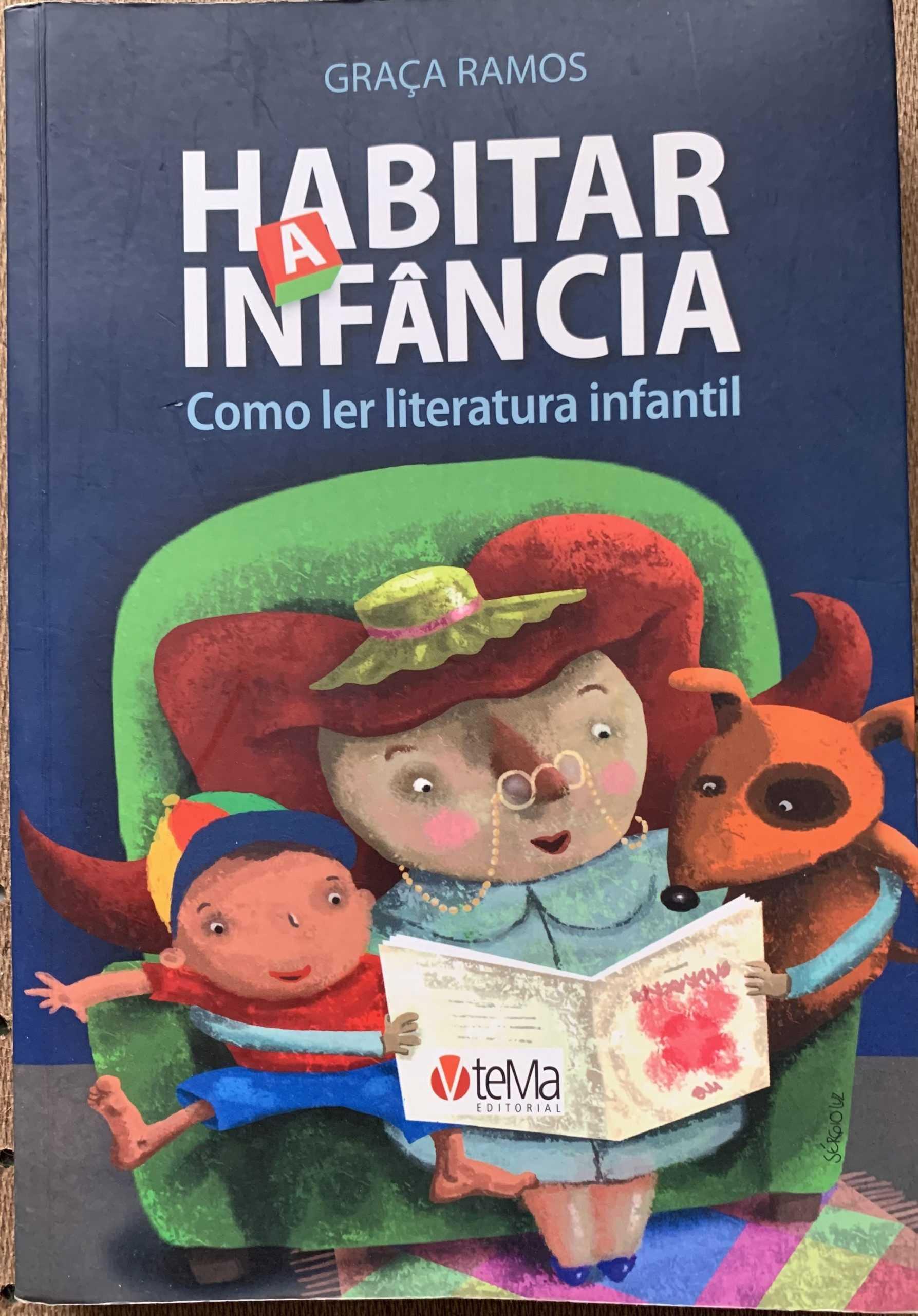 Habitar a Infância – como ler literatura infantil – Graça Ramos