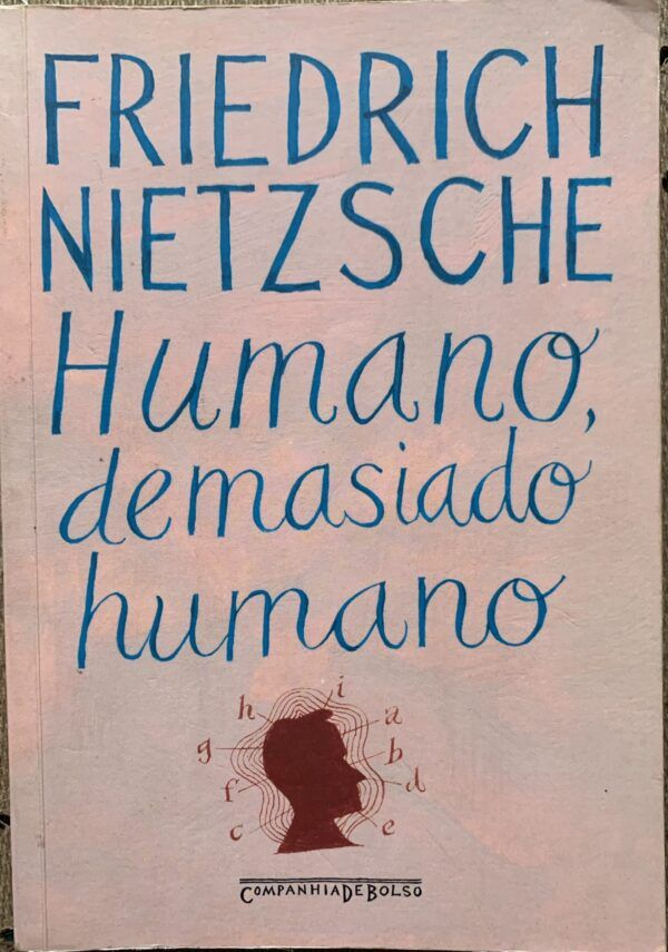 Humano demasiado humano – Friedrich Nietzsche