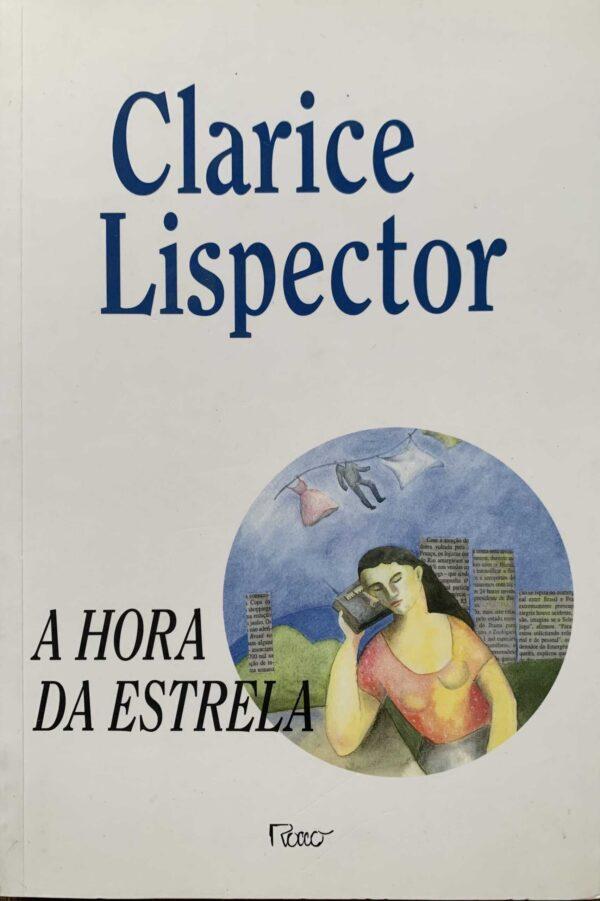 A hora da estrela – Clarice Lispector