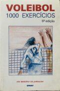Voleibol 1000 exercícios – Oto Moravia de Carvalho