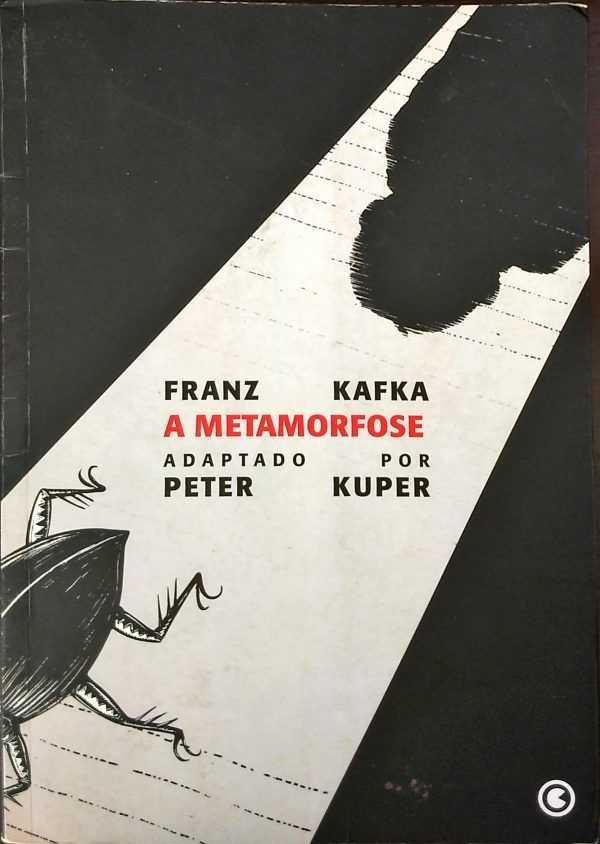 A Metamorfose – Franz Kafka (Adaptado por Peter Kuper)