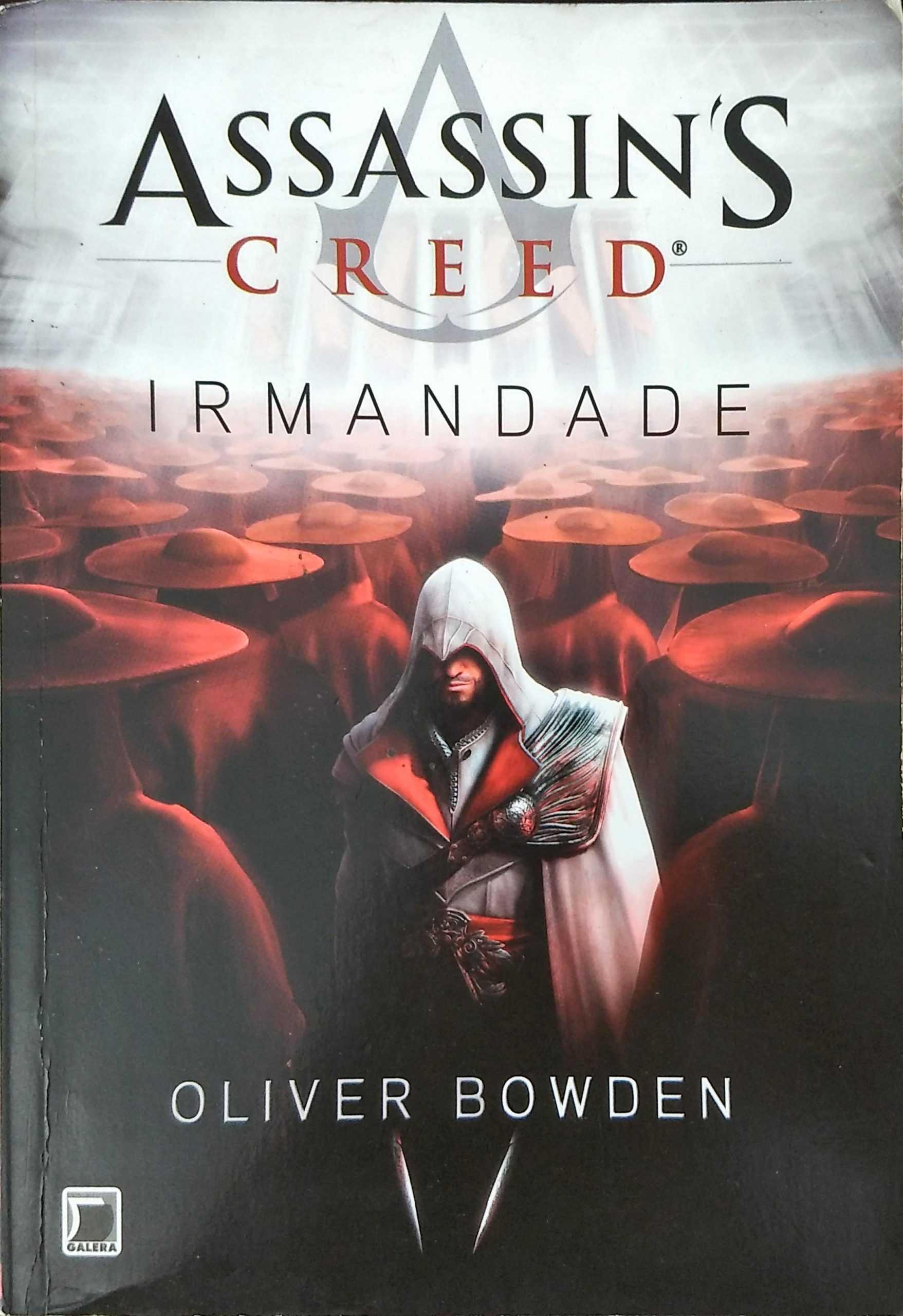 Assassin's Creed – Irmandade – Oliver Bowden