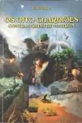 Os Oito Guardiões Contra o Reino de Vostrom – Pablo Vargas