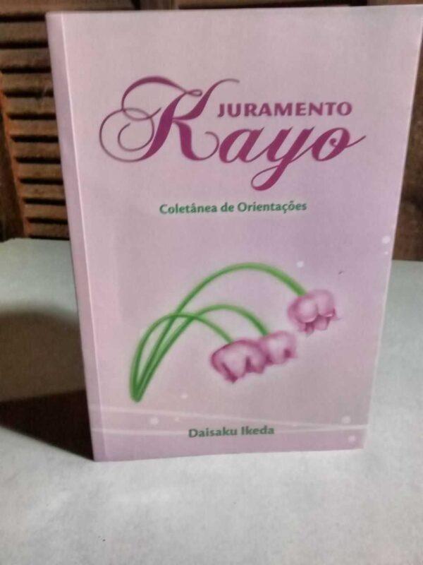Juramento Kayo: coletânea de Orientações