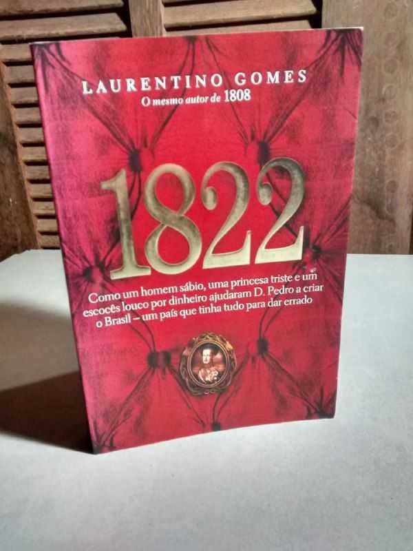 1822 – Laurentino Gomes