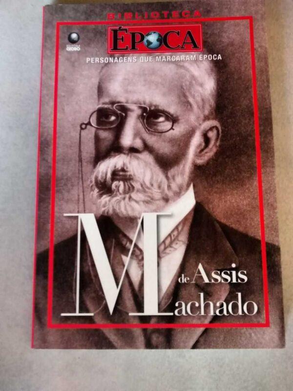 Machado de Assis: Época – Personagens que marcaram época