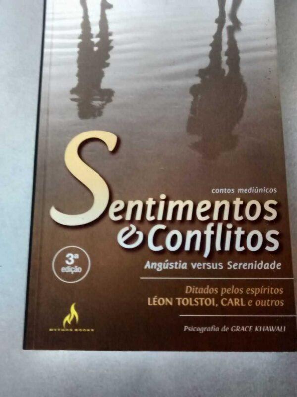 Sentimentos e Conflitos: angústia versus serenidade