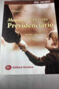 Manual do Direito Previdenciário: teoria e questões 3ª edição