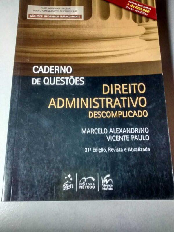Caderno de Questões: Direito Administrativo Descomplicado 21ª Edição