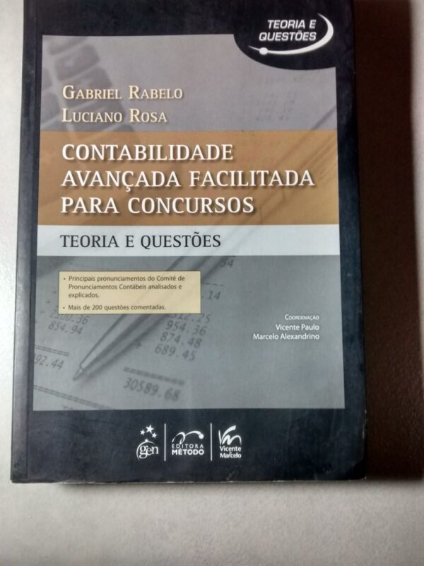 Contabilidade Avançada Facilitada para Concursos: Teoria e Questões